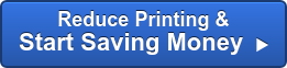 Reduce Printing & Start Saving Money