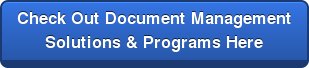 Check Out Document Management  Solutions & Programs Here