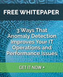 Free Whitepaper: 3 Ways that Anomaly Detection Software Improves Your IT Operations and Performance Issues