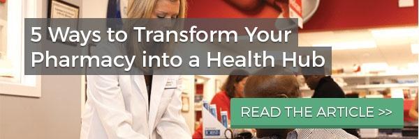 transform your pharmacy into a health hub