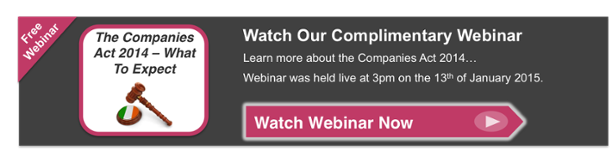 The Companies Act 2014  – What To Expect [Webinar]