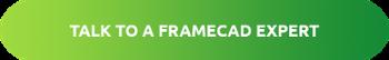 FRAMECAD Structure 9.2_talk to a FRAMECAD Expert
