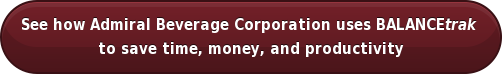 See how Admiral Beverage Corporation uses BALANCEtrak  to save time, money, and productivity