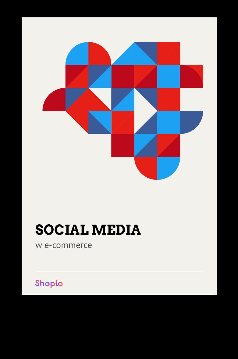 <https://web.shoplo.io/pobierz/social-media-w-ecommerce>  Social Media w Ecommerce  Wykorzystaj potencjał mediów społecznościowych Pobierz <https://web.shoplo.io/pobierz/social-media-w-ecommerce>
