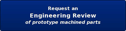Request an Engineering Review We're happy to help!