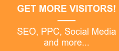 GET MORE VISITORS!  SEO, PPC, Social Media and more...
