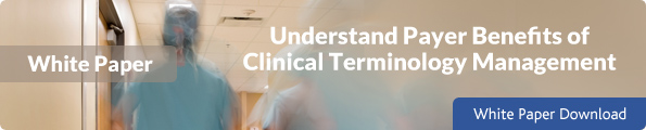 Understand Payer Benefits of Clinical Terminology Management