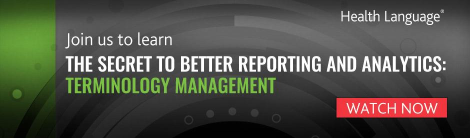 Better Reporting and Analytics: Terminolgy Management
