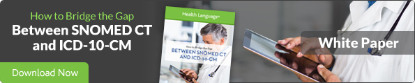 How to Bridge the Gap Between SNOMED CT and ICD-10-cm White Paper