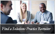 Find a Solutions Practice Group Recruiter
