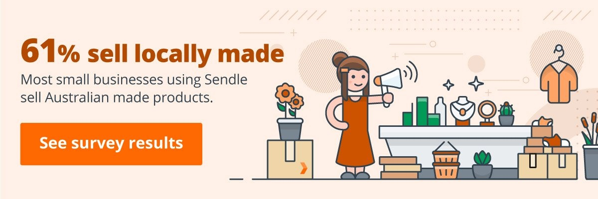 See Sendle 2020 Small Business Survey Results