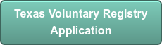 Texas Voluntary Registry Application