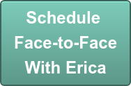 Schedule  Face-to-Face With Erica