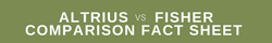 Click to Download: Altrius vs. Fisher - Comparison Fact Sheet