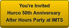 You're Invited Hurco 50th Anniversary After Hours Party at IMTS
