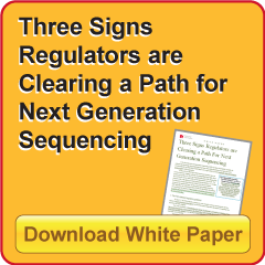 Three Signs Regulators are Clearing a Path for Next Generation Sequencing