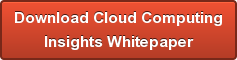 Download Cloud Computing  Insights Whitepaper