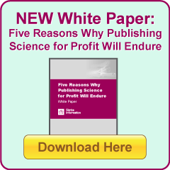Five Reasons Why Publishing Science for Profit Will Endure White Paper