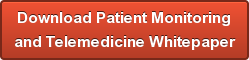 Download Patient Monitoring and Telemedicine Whitepaper