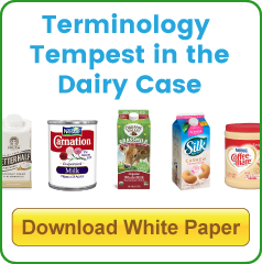 Download White Paper: Terminology Tempest in the Dairy Case