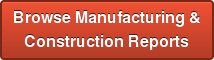 Browse Manufacturing & Construction Reports