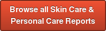 Browse all Skin Care &  Personal Care Reports