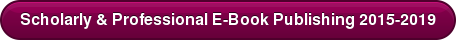 Scholarly & Professional E-Book Publishing 2015-2019