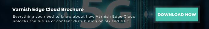 varnish_edge_cloud_5g