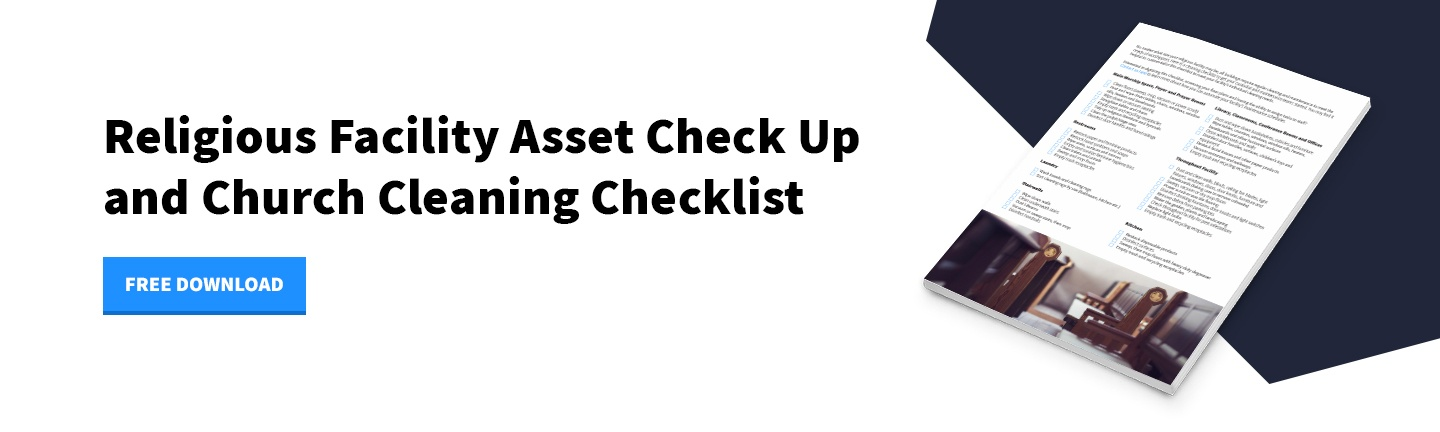 Download Now - Religious Facility Asset Check Up and Church Cleaning Checklist
