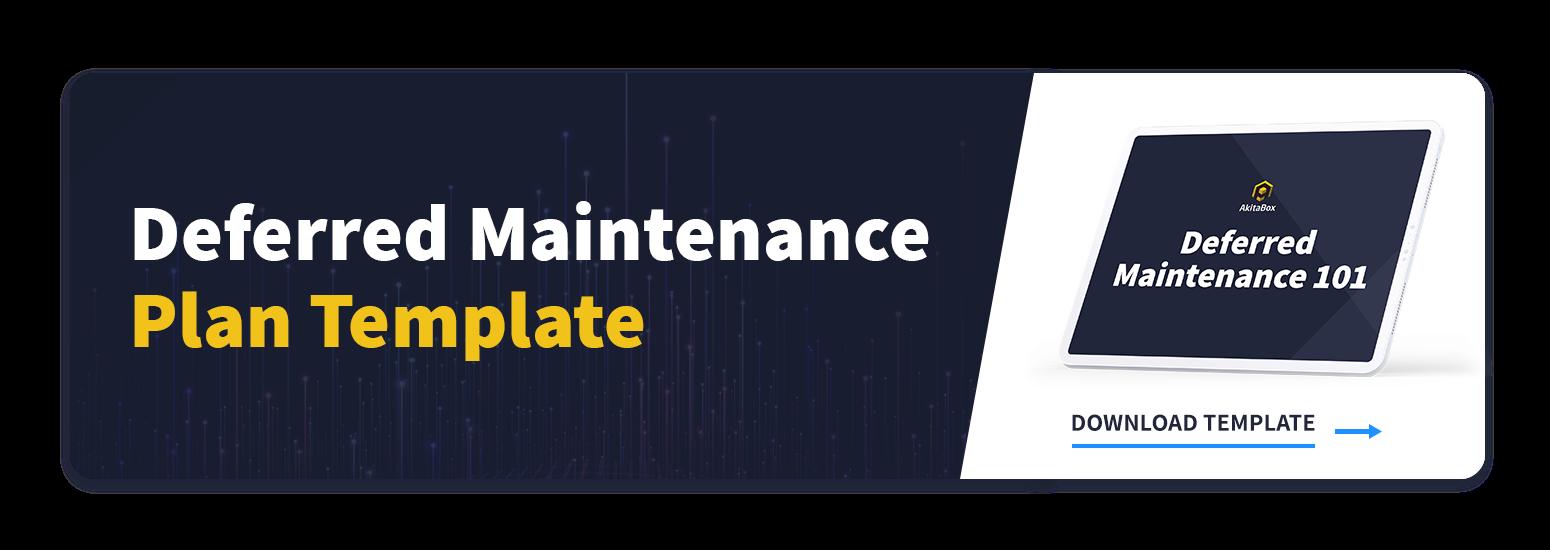 Deferred Maintenance Template CTA