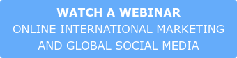 WATCH A WEBINAR ONLINE INTERNATIONAL MARKETING  AND GLOBAL SOCIAL MEDIA