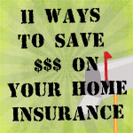 11 Ways to Save Money on Your Home Insurance