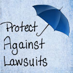Protect Against Lawsuits with Umbrella Insurance