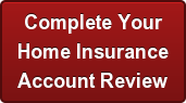 Complete Your Home Insurance Account Review