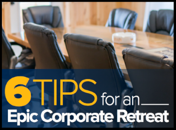 Corporate Retreat Tips