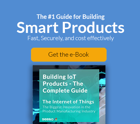 Guide for Building Smart Products: e-Book | Seebo IoT Platform