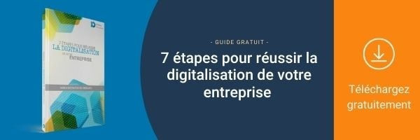 """Je télécharge l'ebook : """"7 étapes pour réussir la digitalisation de mon entreprise"""""""