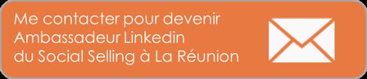 me contacter pour devenir ambassadeur linkedin social selling à La Réunion
