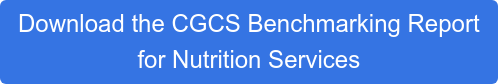 Download the CGCS Benchmarking Report  for Nutrition Services