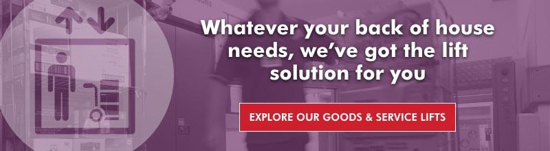Explore our Goods & Service Lifts