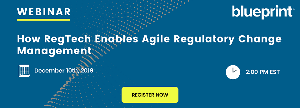 Webinar: How RegTech Enables Agile Regulatory Change Management