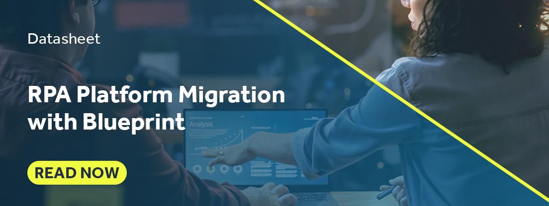 RPA Platform Migration with Blueprint