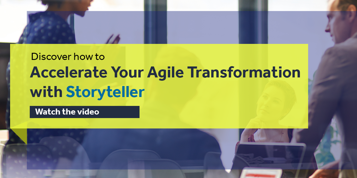 Accelerate Agile Transformation with Storyteller - Product Demo Video
