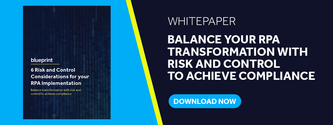 Whitepaper - 6 Critical Risk and Control Considerations for your RPA Implementation