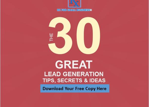 30 Great Lead Generation Tips Secrets and Ideas