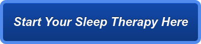 Start Your Sleep Therapy Here