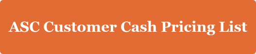 ASC Customer Cash Pricing List