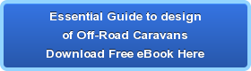 Essential Guide to design of Off\u002DRoad CaravansDownload Free eBook Here