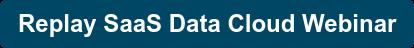 Replay SaaS Data Cloud Webinar