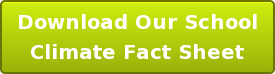 Download Our School Climate Fact Sheet